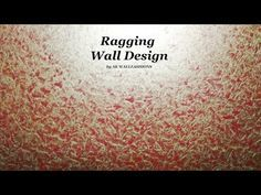 Asian Paints Royale Play Metallics Ragging Wall Design - YouTube