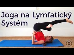 JOGA na Lymfatický Systém - YouTube Body Fitness, Health Fitness, Move Your Body, Belly Fat Workout, Yoga Meditation, Yoga Inspiration, Workout Programs, Health And Wellness, Abs
