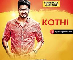 Kothi Mankirt Aulakh | Mp3 Song Download | DjYoungster