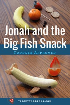 Easy, healthy Jonah and the Big Fish Snack - banana, strawberries, crackers and oranges. trickytoddlers.com