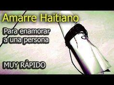 Amarre Haitiano Para Enamorar A Quien Sea Fácil Youtube Magia Blanca Para Enamorar Libros De Hechizos Oracion Para Parejas