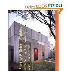 Wayne Forster / Energy Efficient Buildings: Architecture, Engineering, and Environment