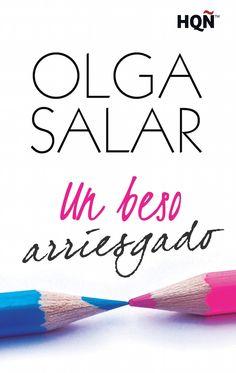 P R O M E S A S D E A M O R: Reseña - Un beso arriesgado, Olga Salar
