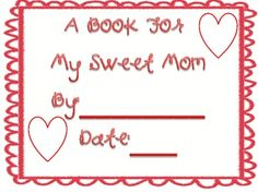 Give your students this cute book to make as a gift for their mother!! ...