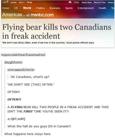 23 Hilarious Tumblr Posts That Show Just How Strange Canada Truly Is