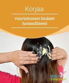 Korjaa vaurioituneet hiukset luonnollisesti   #Vahingoittuneet hiukset näyttävät kuivilta, ne hapertuvat ja katkeilevat helposti. #Kaksihaaraiset lisääntyvät, hiukset #takkuuntuvat ja pörröttyvät helposti.  #Kauneus