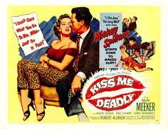 Carteles del cinema: 1955 - EL BESO MORTAL - Kiss Me Deadly