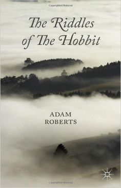 Amazon.com: The Riddles of the Hobbit (9781137373632): Adam Roberts: Books