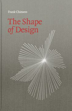 The Shape of Design by @The Frank™ Burder Chimero is a great design thinking book, helping to explain design as a method to plan and create change.