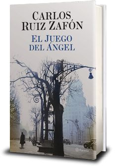 El Juego del Angel #Carlos Ruiz Zafon