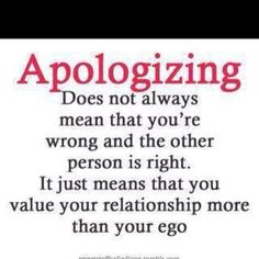 Your apologies had no meaning behind them, because you never kept them.