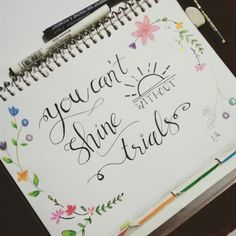 You can't shine without trials. Hand lettering. Typograhpy