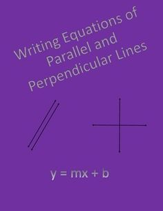 Geometry worksheet covering writing equations of parallel and perpendicular lines.