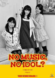 「NO MUSIC, NO IDOL?」ポスター・Negicco編