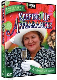 """Keeping Up Appearances: Deck the Halls with Hyacinth at BBC Shop Tireless social climber Hyacinth Bucket (pronounced """"Bouquet,"""" of course) puts her best foot forward in the second season of this wildly popular high-class comedy."""