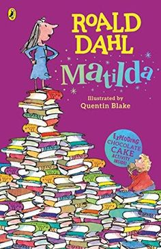 Free eBook Matilda (Dahl Fiction) Author Roald Dahl and Quentin Blake Roald Dahl Stories, Roald Dahl Day, Roald Dahl Books, Matilda Roald Dahl, Miss Trunchbull, Quentin Blake, Kate Winslet, Bingo, Matilda Wormwood