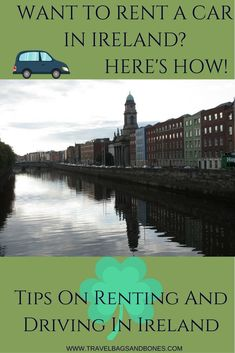 How to drive in Dublin Ireland AND how to rent a car.