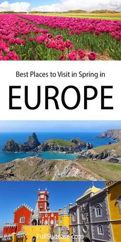 Best places to visit in Europe in spring. Travel inspiration for European countries and regions to visit in March or April Spring Break Destinations, Amazing Destinations, Family Road Trips, Family Travel, Europe Spring, Spring Photos, Europe Travel Guide, European Countries, Plan Your Trip