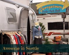 The Georgetown Trailer Park Mall is one of Seattle's hidden gems.   Artists and purveyors of vintage goods hawk their wares from refurbished trailers in the funky Georgetown neighborhood on the South side of Seattle.