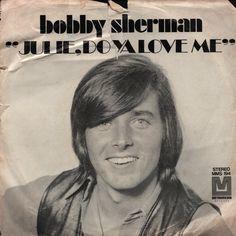 Bobby Sherman Julie,