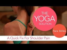 Quick Fix for Shoulder Pain | The Yoga Solution With Tara Stiles - yoga video