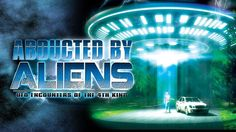 A SHORT HISTORY OF UFO ENCOUNTERS - Alien UFO Sightings