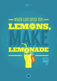 When life gives you lemons, make lemonade. Dale Carnegie, Motto, Writer, Mindfulness, Inspirational Quotes, Teen, Wisdom, How To Make, Life