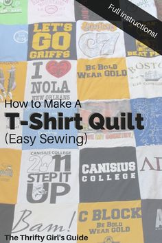 Full instructions for how to make a t-shirt quilt! Easy sewing with minimal materials needed.