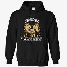 VALENTINE . Team VALENTINE Lifetime member Legend  - T Shirt Hoodie Hoodies YearName Birthday