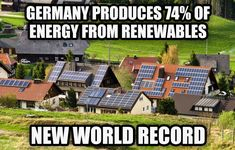 Germany Sets New Record, Generating 74 Percent Of Power Needs From Renewable Energy  http://thinkprogress.org/climate/2014/05/13/3436923/germany-energy-records/