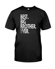 CHECK OUT OTHER AWESOME DESIGNS HERE!      Perfect Gift Idea for Men / Kids - Best Big Brother Ever Shirt. Awesome present for dad, father in law, uncle, nephew, son, youth, adult, baby, child, little boy, friend from sister, mom, mother, aunt, niece, daughter, girl on Birthday and Christmas Day  Funny Best Big Brother Ever Saying Tee. Complete your collection of family accessories for him / her (jewelry, matching tank top, necklace, picture frame, hat, pajamas, bracelet, charm,... Are you…