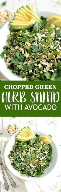 Green Herb Salad with Avocado - feel free to mix this up, using whatever fresh herbs you have on hand. Use raw cashews for Phase 3.