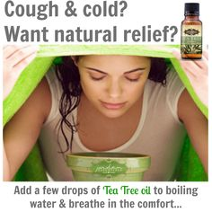 Tea Tree Oil is nature's powerful immune booster and when your body gets hit with an infection or bad cough & cold try a few drops of Jordan Essentials Tea Tree oil in some boiling water, remove from the heat and with a towel over your head breathe in the comforting, healing steam.  (Jordan Essentials does not claim to cure any illness)