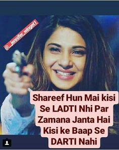 Haaa haaa tu maa h sbki Maya Quotes, Desi Quotes, Girly Quotes, True Quotes, Motivational Quotes, Funny Quotes, Inspirational Quotes, Qoutes, Attitude Quotes For Girls