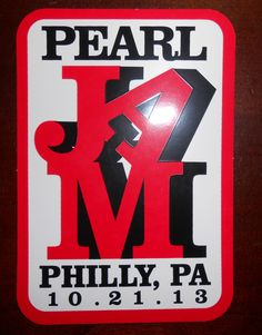 Pearl Jam 10/21/2013 Philly, PA sticker Pearl Jam 10, Philly Pa, Pearl Jam Eddie Vedder, Art Music, Flyers, Pj, Butterflies, Posters, Thoughts