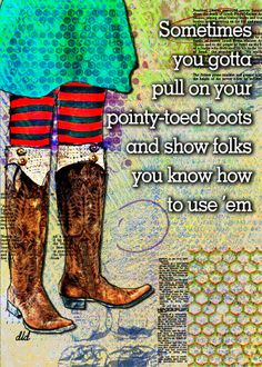 Big Girl Boots by Donna Dickerson