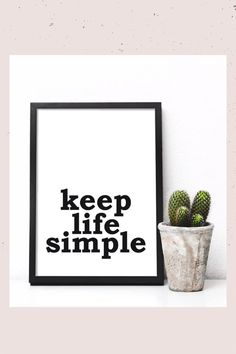 Keep life simple printable wall art