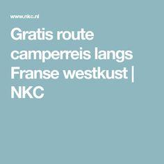Gratis route camperreis langs Franse westkust | NKC