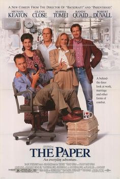 The Paper (1994)  -Great film about print journalism.