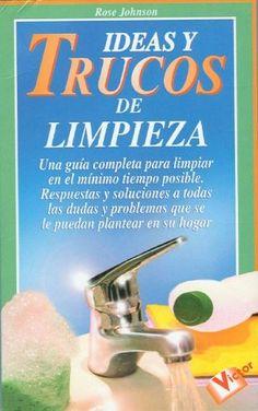 Ideas y Trucos de Limpieza (Spanish Edition) by Rose Johnson http://www.amazon.com/dp/8479273712/ref=cm_sw_r_pi_dp_Ky1Oub1RRX5HA