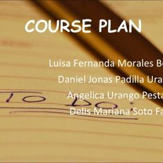 COURSE PLAN By: Luisa Fernanda Morales Borja Daniel Jonas Padilla Urango Angelica Urango Pestana Delis Mariana Soto Falon   COURSE PLAN   CHARACTERISTIC. http://slidehot.com/resources/diapos-plan-de-asignatura-propio.42543/