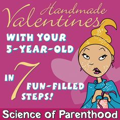 Making Valentines with your in 7 Fun-filled Steps By Science of Parenthood Creative Activities, Craft Activities For Kids, Learning Activities, Fun Crafts To Do, Kids Crafts, Play Based Learning, Homemade Valentines, 5 Year Olds, Parenting Humor