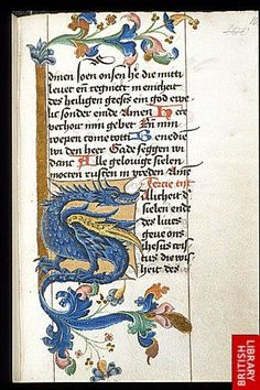 Medieval Love — aleyma: Dragon initial from a Book of Hours made. Medieval Books, Medieval Life, Medieval Manuscript, Medieval Art, Renaissance Art, Illuminated Letters, Illuminated Manuscript, Medieval Dragon, Book Of Hours