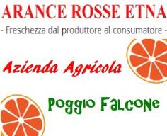 Azienda Agricola POGGIO FALCONE ARANCE ROSSE ETNA - Motta Sant'Anastasia (CT)