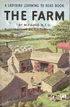 THE FARM a Vintage Ladybird Book from the Learning to Read Series 563 Matt Hardback 1971 Here is another Ladybird book which has been especially