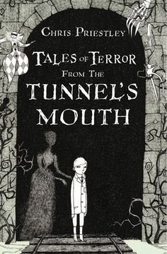Tales of Terror from the Tunnel's Mouth (Hardcover), Priestley, . for Like the Tales of Terror from the Tunnel's Mouth (Hardcover), Priestley, . I Love Books, Good Books, Books To Read, My Books, Book Cover Art, Book Cover Design, Horror Books, Beautiful Book Covers, Children's Book Illustration