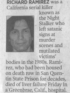 Richard Ramirez 1960 - 2013