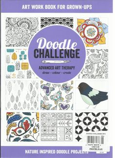 DOODLE CHALLENGER ART WOR BOOK FOR GROWN UPS ADVANCED THERAPY ISSUE 2015