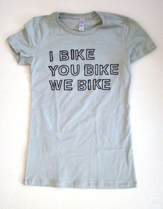 I Bike, You Bike, We  Bike