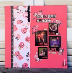 There is Beauty all around us Layout- Cat & Nat- Front Porch Kits- The Greatest of These is Love
